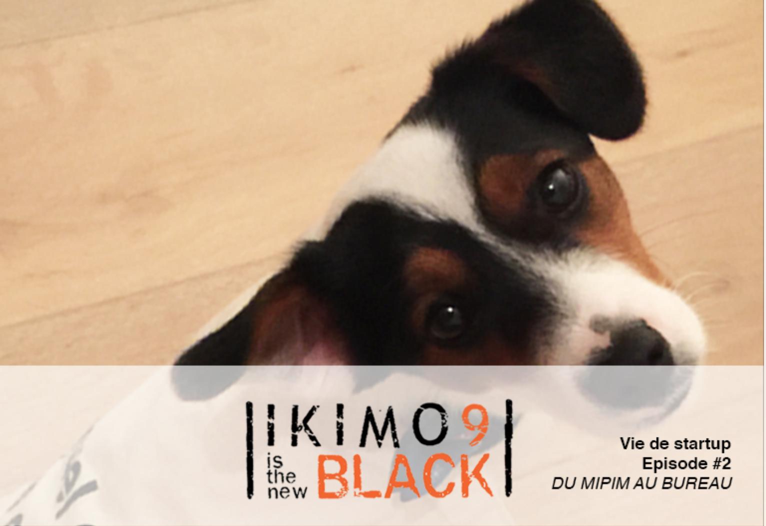 ikimo9-is-the-new-black-vie-de-start-up-episode-2