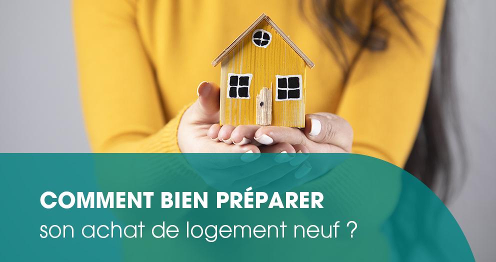 comment-preparer-efficacement-son-projet-achat-de-logement-neuf