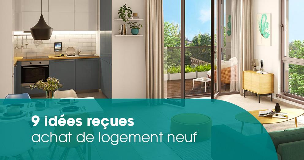 9-idees-recues-logements-neufs